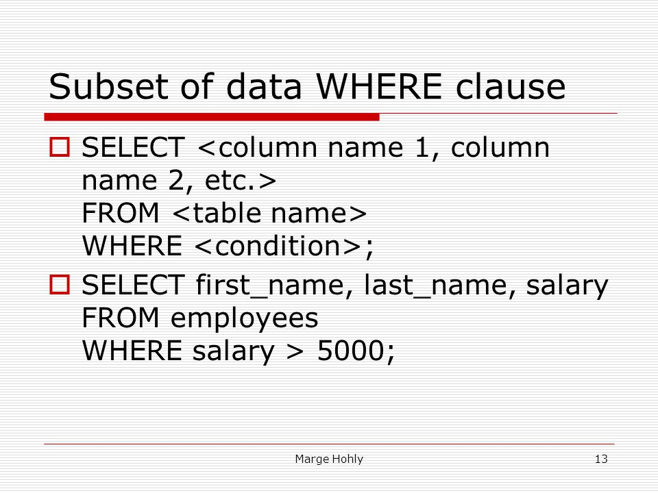 Subset of data WHERE clause