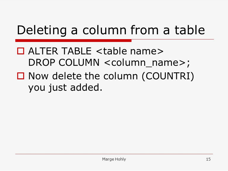 Deleting a column from a table