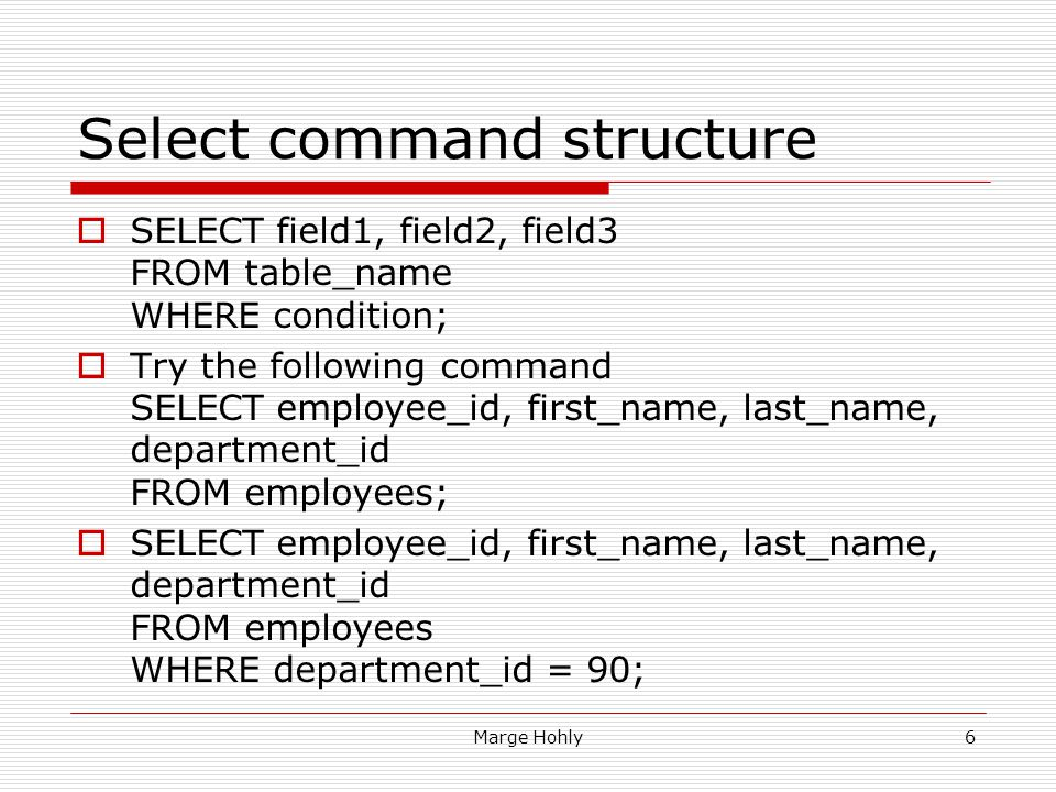 Select command structure
