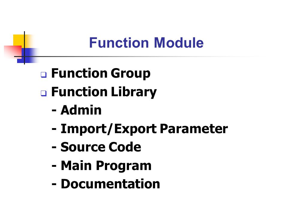 Function Module Function Group Function Library - Admin