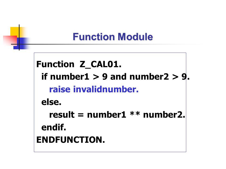 Function Module Function Z_CAL01.