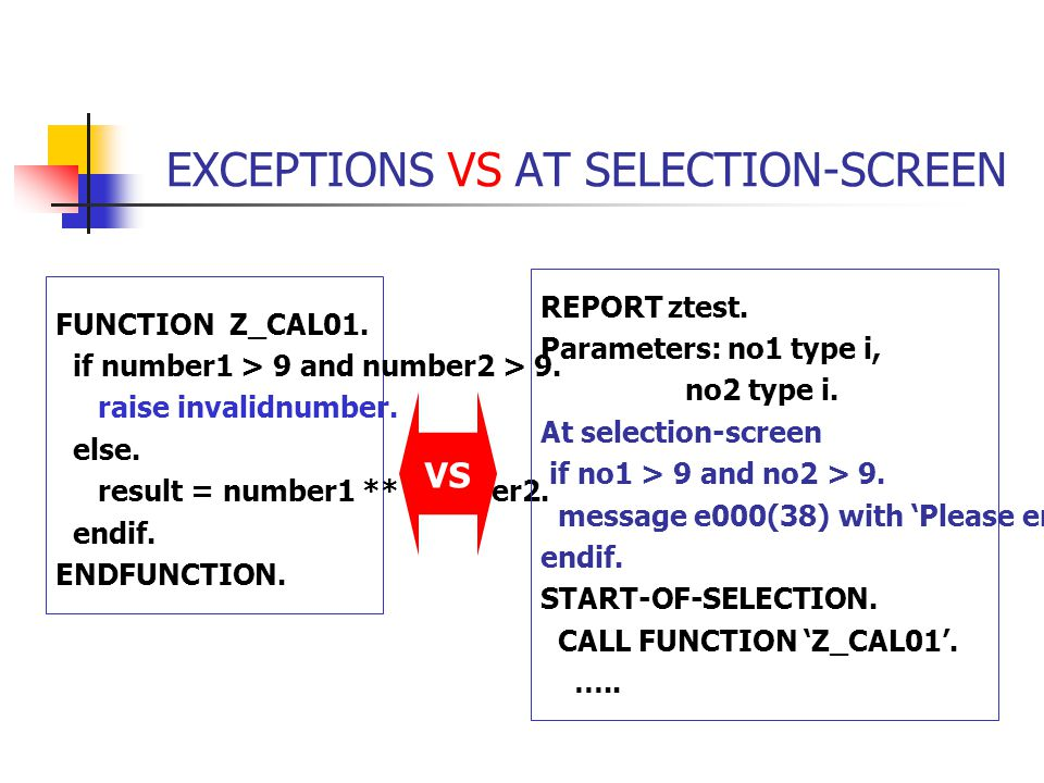 EXCEPTIONS VS AT SELECTION-SCREEN