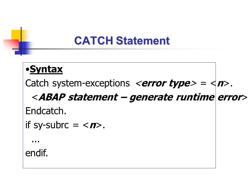 CATCH Statement Syntax