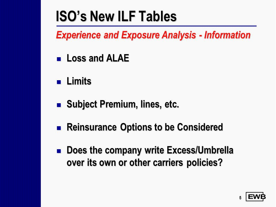 ISO's New ILF Tables Experience and Exposure Analysis - Information