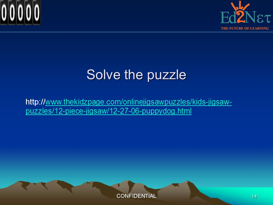 Solve the puzzle http://www.thekidzpage.com/onlinejigsawpuzzles/kids-jigsaw-puzzles/12-piece-jigsaw/12-27-06-puppydog.html.