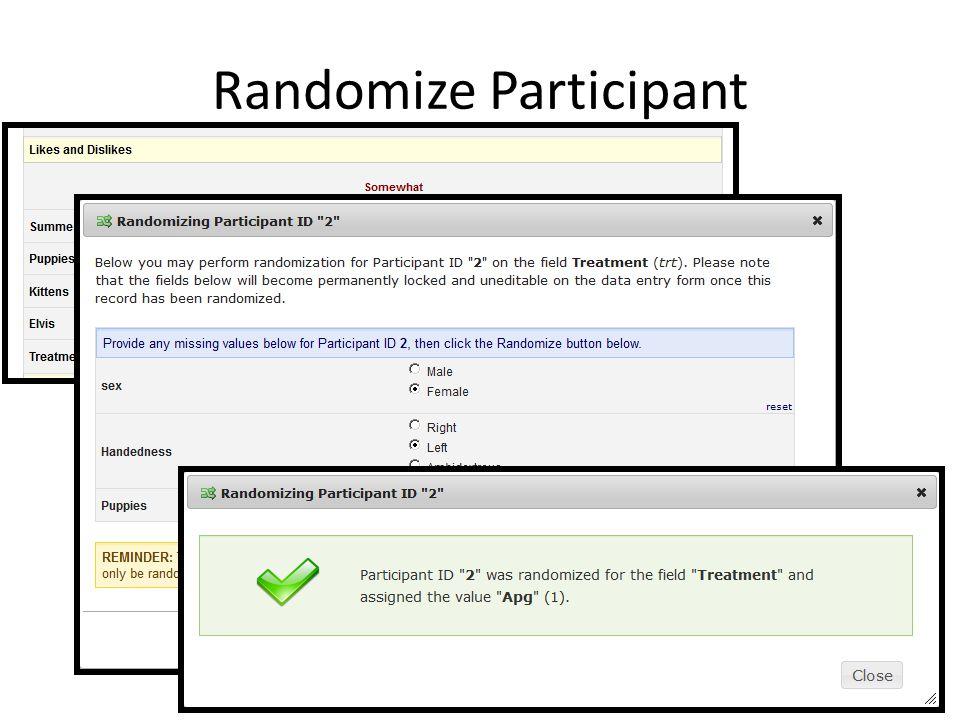 Randomize Participant