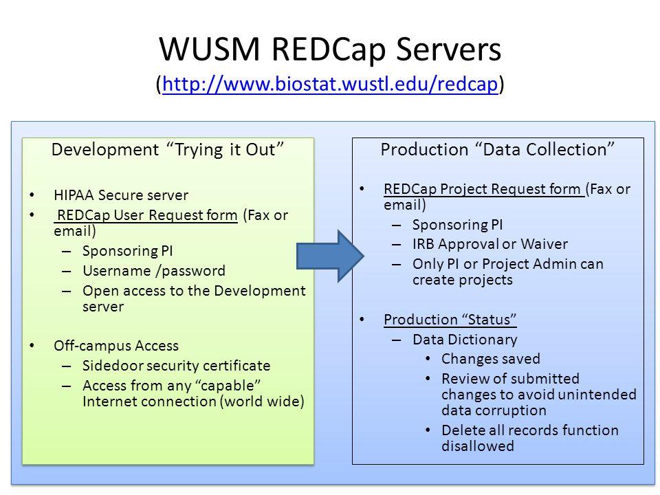 WUSM REDCap Servers (http://www.biostat.wustl.edu/redcap)