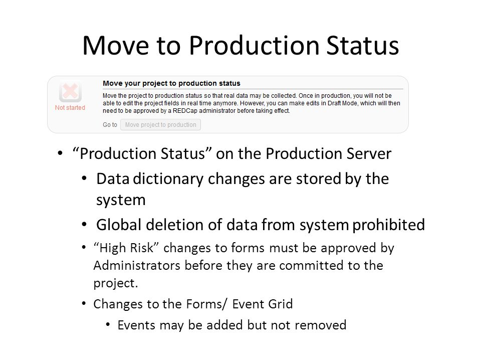 Move to Production Status