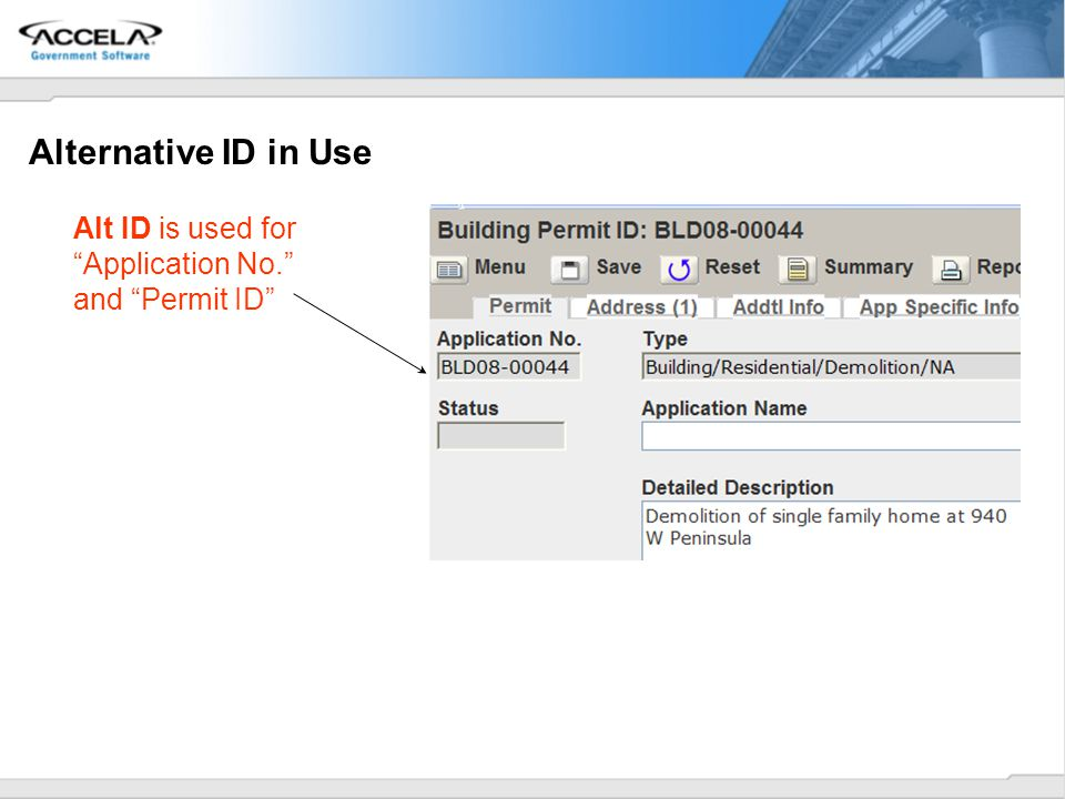Alternative ID in Use Alt ID is used for Application No. and Permit ID