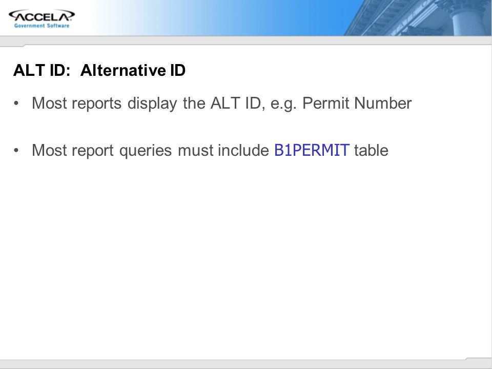 ALT ID: Alternative ID Most reports display the ALT ID, e.g.