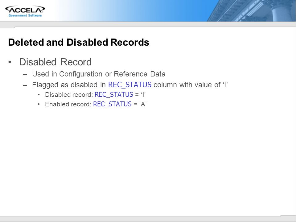 Deleted and Disabled Records