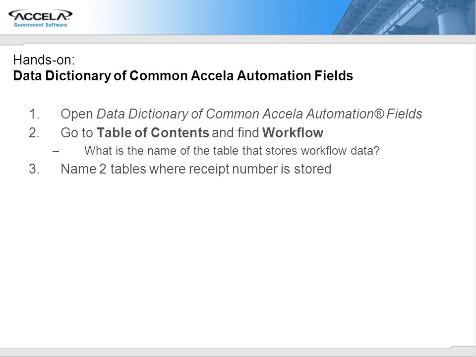 Hands-on: Data Dictionary of Common Accela Automation Fields
