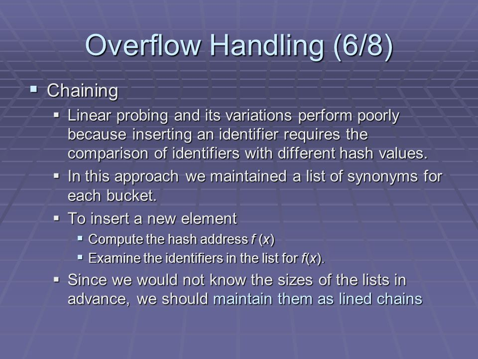 Overflow Handling (6/8) Chaining