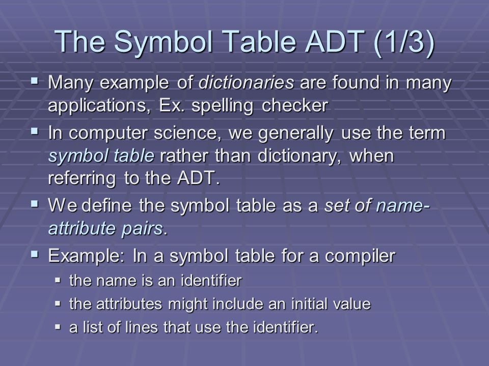 The Symbol Table ADT (1/3)