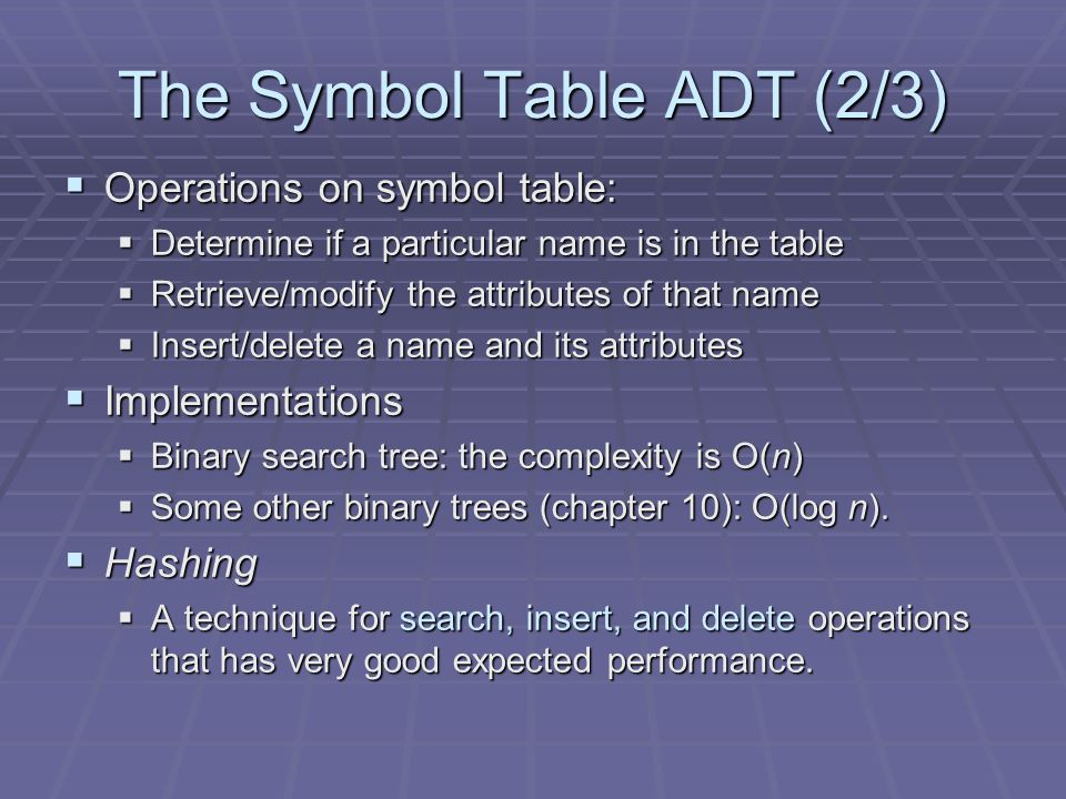 The Symbol Table ADT (2/3)