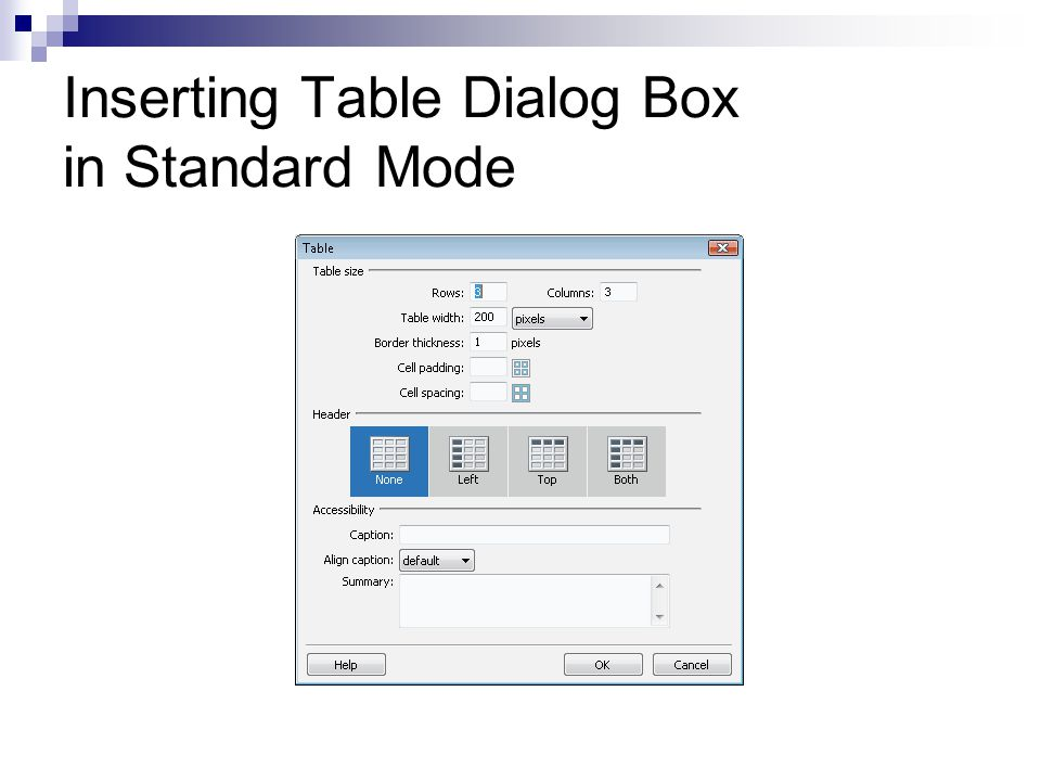 Inserting Table Dialog Box in Standard Mode
