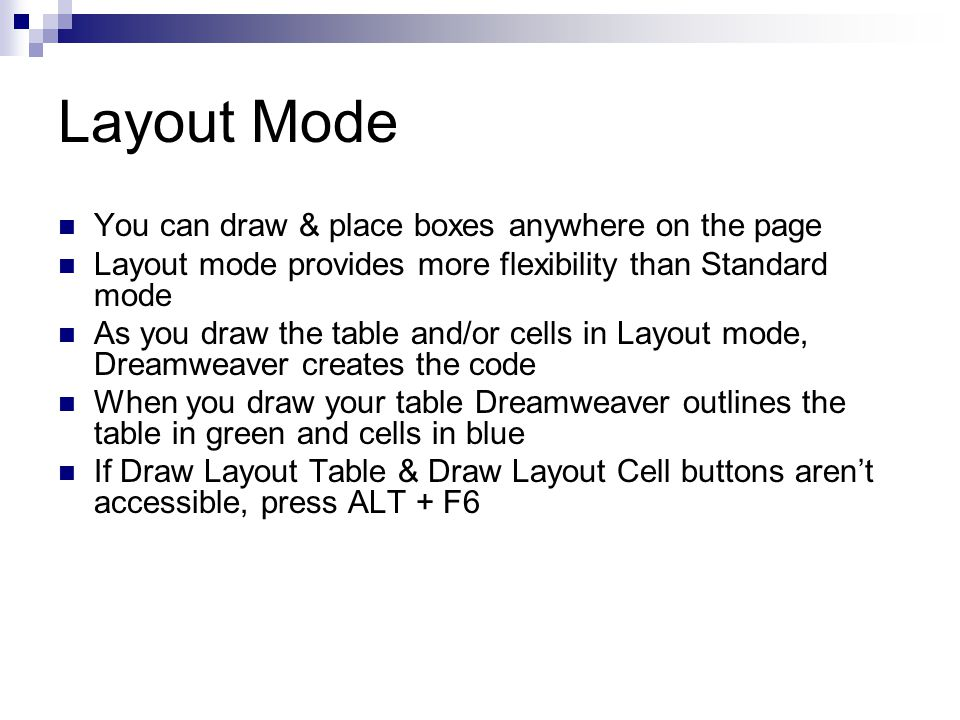 Layout Mode You can draw & place boxes anywhere on the page