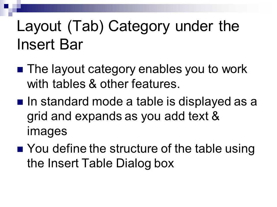 Layout (Tab) Category under the Insert Bar