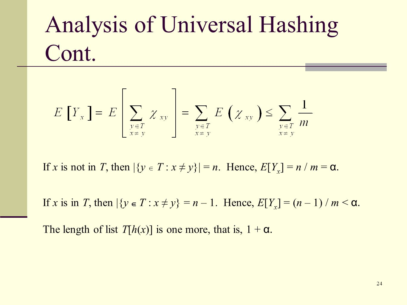 Analysis of Universal Hashing Cont.