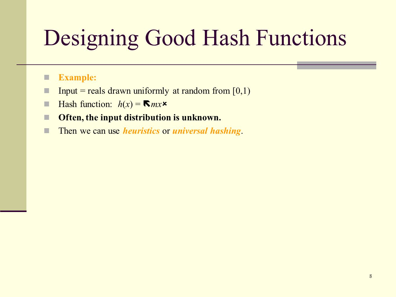 Designing Good Hash Functions