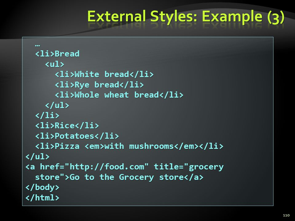 External Styles: Example (3)