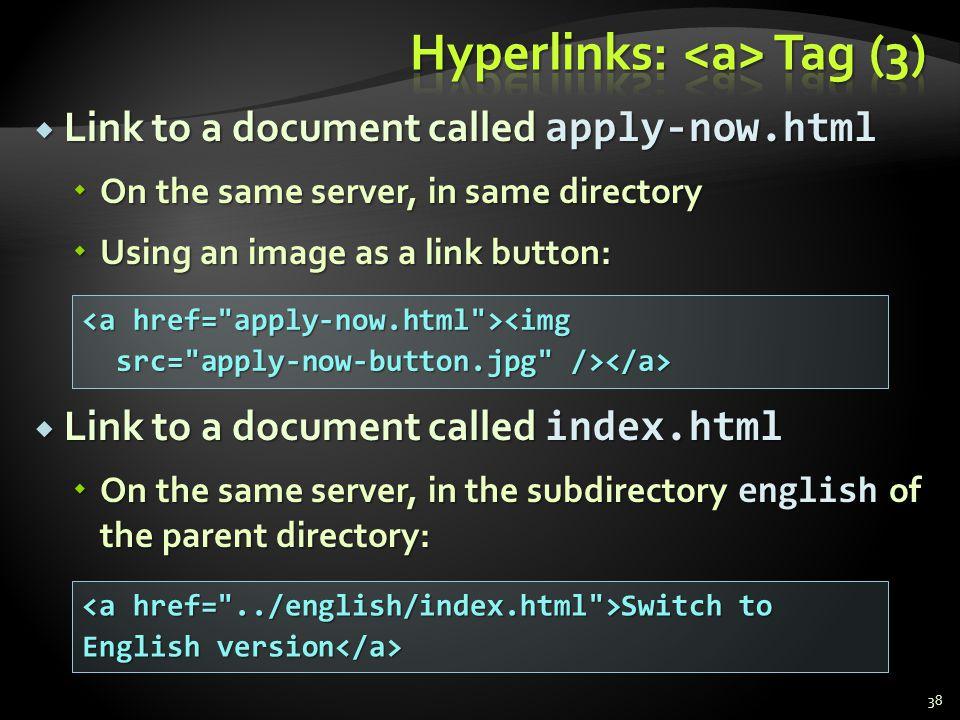 Hyperlinks: <a> Tag (3)