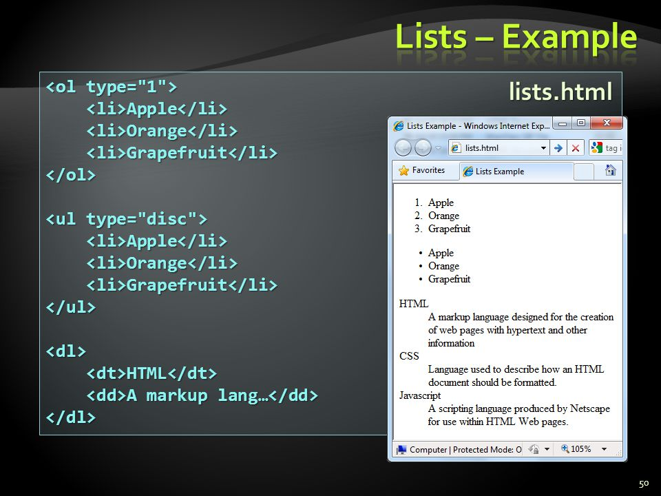 Lists – Example lists.html <ol type= 1 >