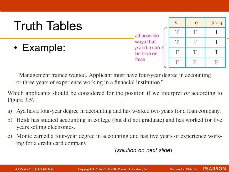 Truth Tables Example: (solution on next slide)