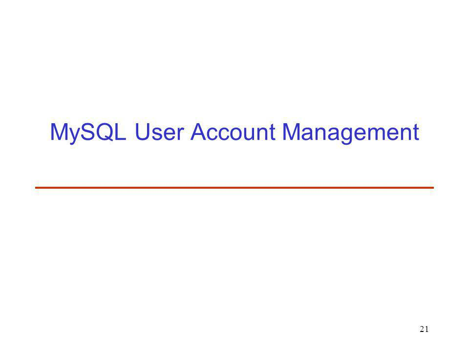 MySQL User Account Management