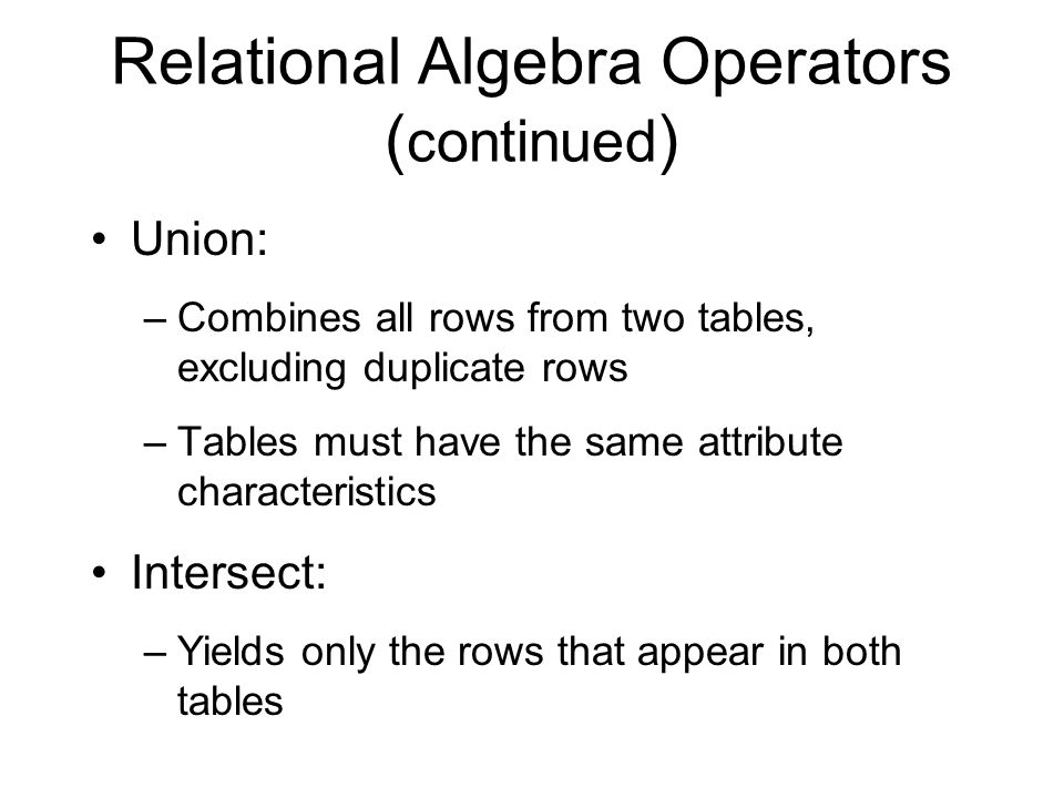 Relational Algebra Operators (continued)