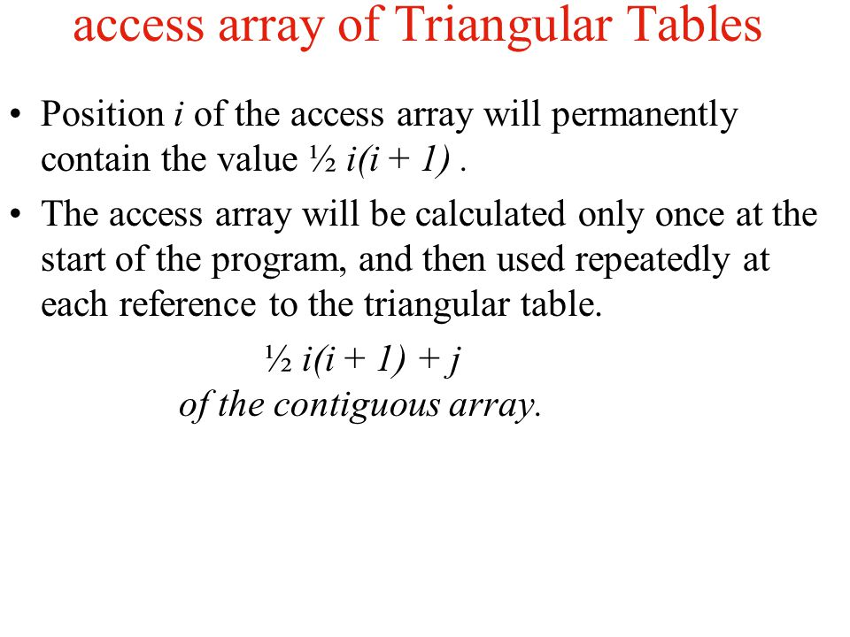 access array of Triangular Tables