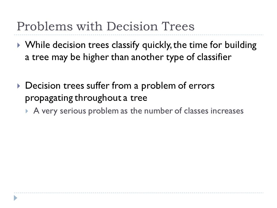 Problems with Decision Trees
