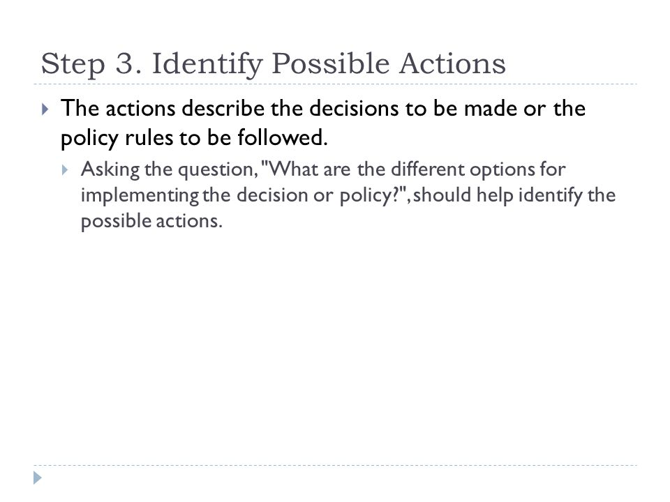Step 3. Identify Possible Actions