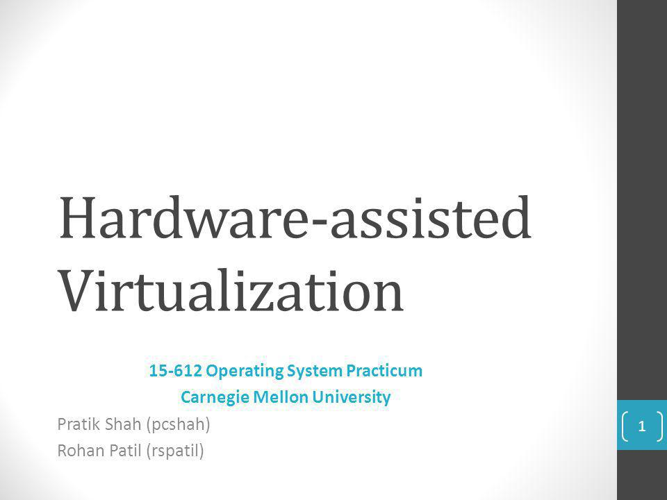 Hardware-assisted Virtualization