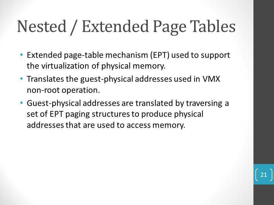 Nested / Extended Page Tables