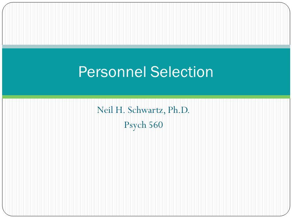Neil H. Schwartz, Ph.D. Psych 560