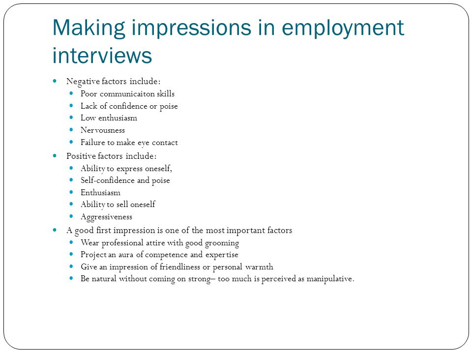 Making impressions in employment interviews