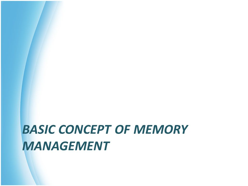 Basic concept of memory management