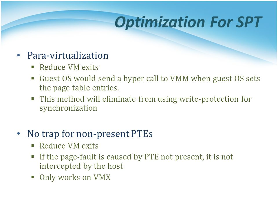 Optimization For SPT Para-virtualization No trap for non-present PTEs