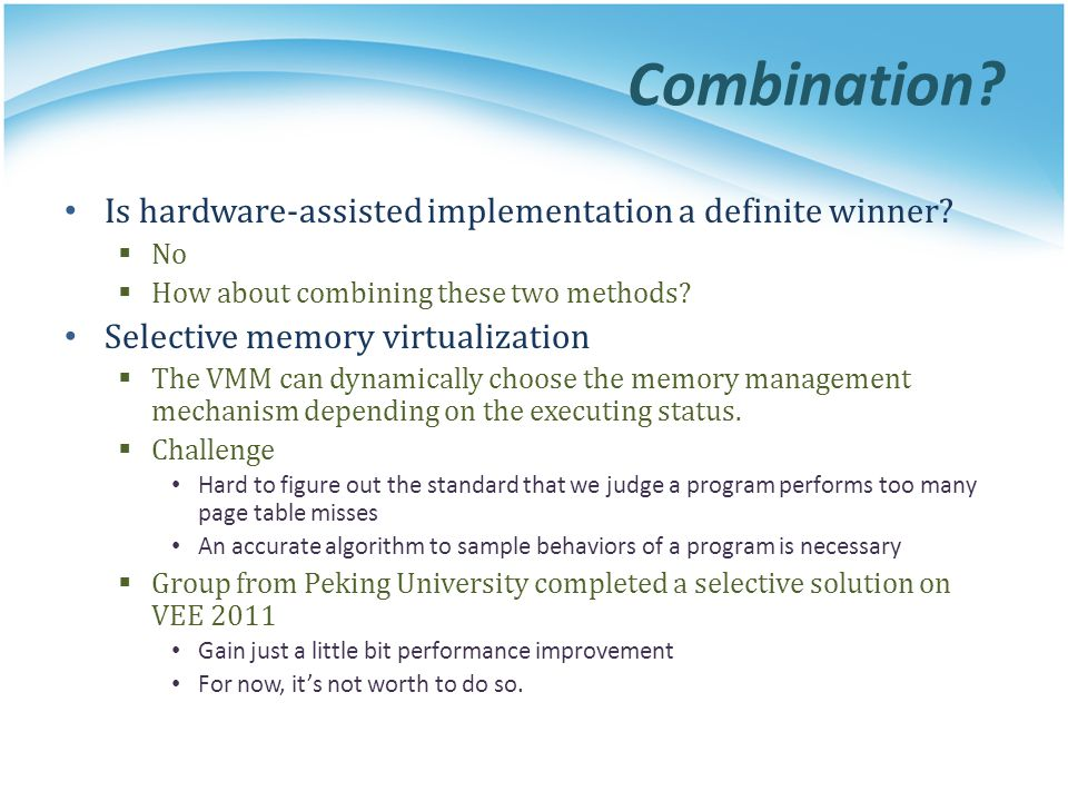 Combination Is hardware-assisted implementation a definite winner