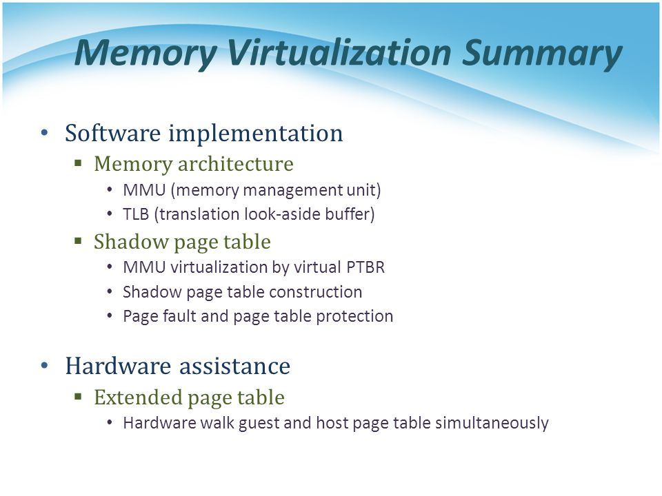 Memory Virtualization Summary