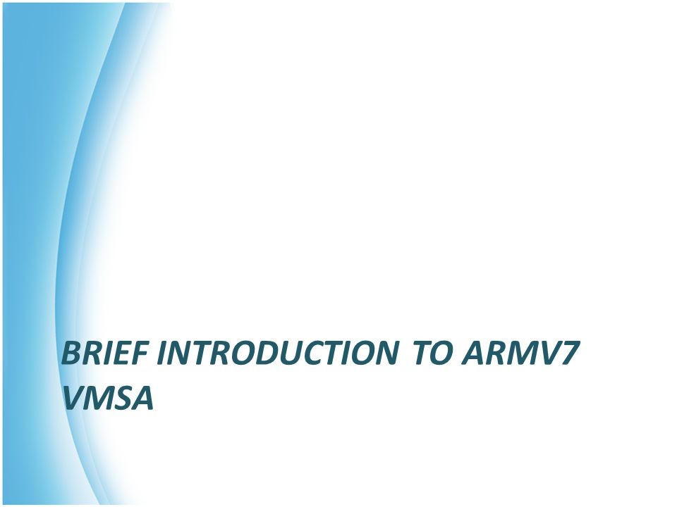 Brief introduction to ARMv7 VMSA