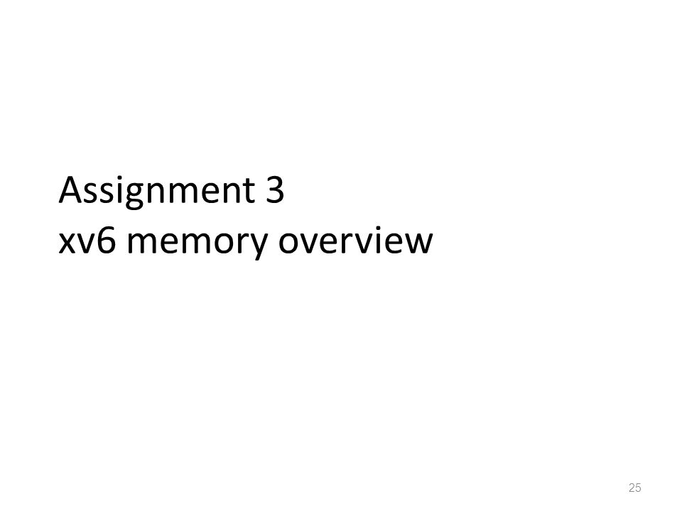 Assignment 3 xv6 memory overview