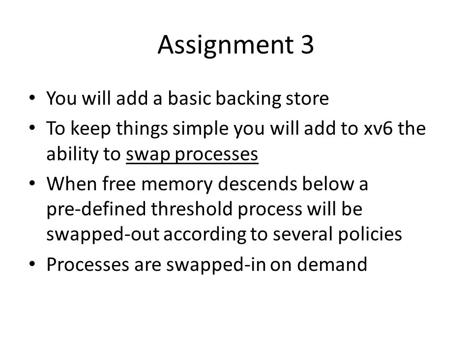 Assignment 3 You will add a basic backing store