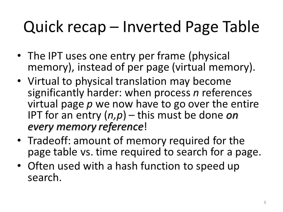 Quick recap – Inverted Page Table