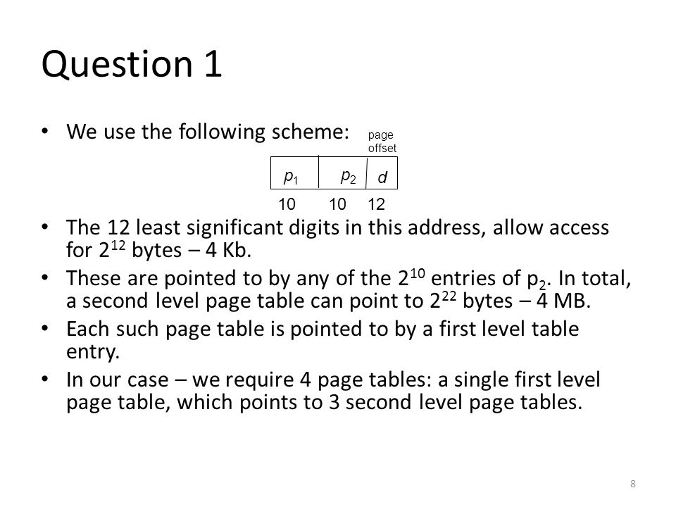 Question 1 We use the following scheme: