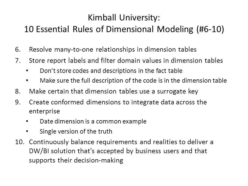 Kimball University: 10 Essential Rules of Dimensional Modeling (#6-10)