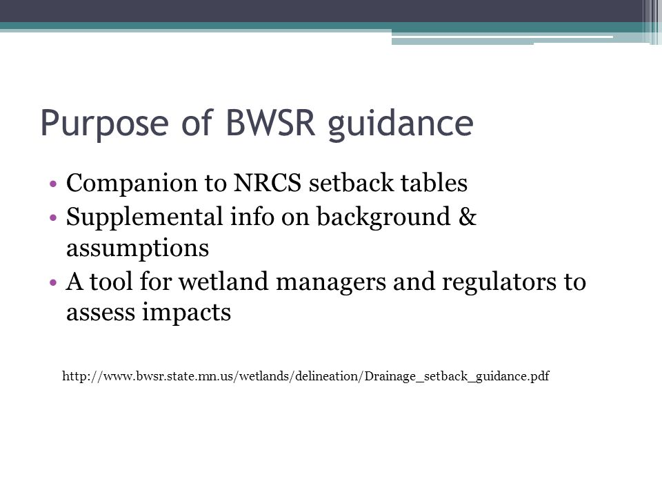 Purpose of BWSR guidance
