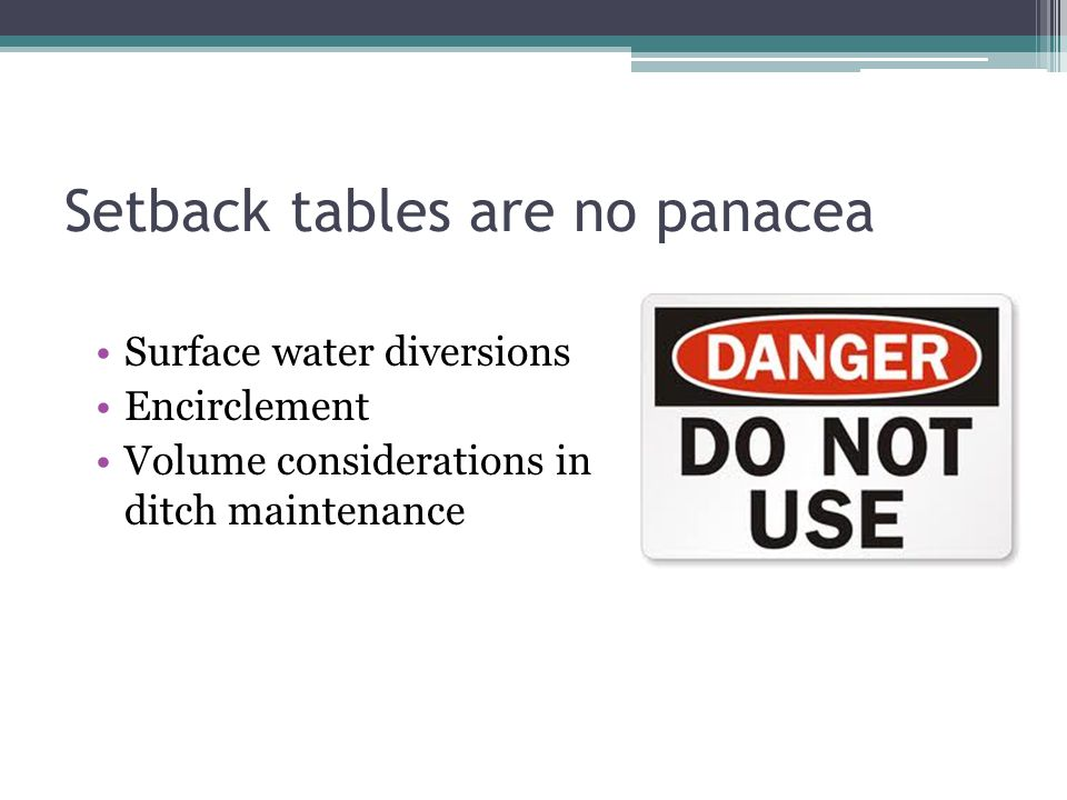 Setback tables are no panacea