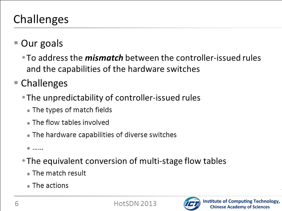 Challenges Our goals Challenges